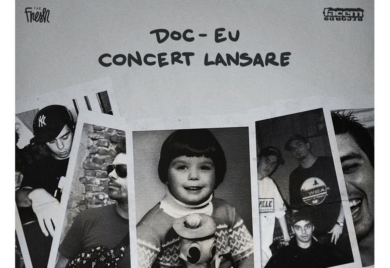 Doc - Eu - Lansarea album