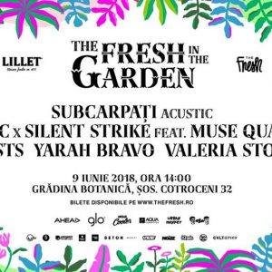 The Fresh in the Garden, o noua editie in Gradina Botanica!