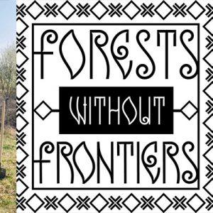 Forests Without Frontiers – Paduri protejate pentru generatiile viitoare